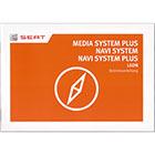 Radio Betriebsanleitung Media System Plus + Navi System Seat Leon 5F 2017-2018